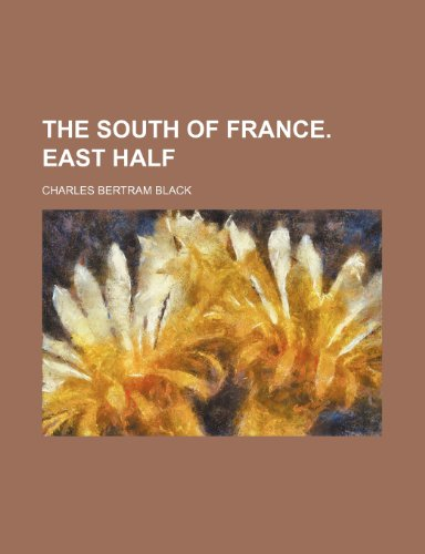 9781150633010: The south of France. East half