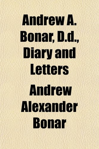 9781150640810: Andrew A. Bonar, D.D., Diary and Letters