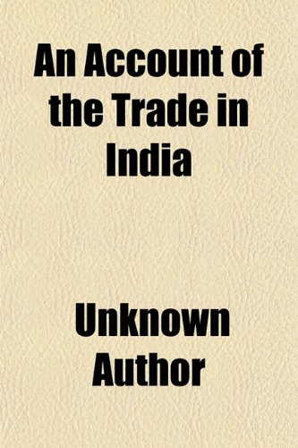 9781150641046: An Account of the Trade in India
