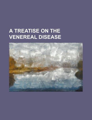 9781150649943: A treatise on the venereal disease