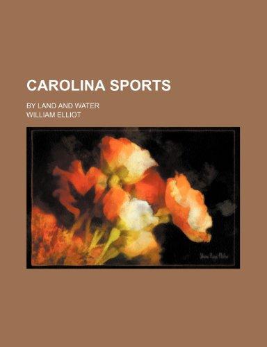 9781150653988: Carolina Sports; By Land and Water