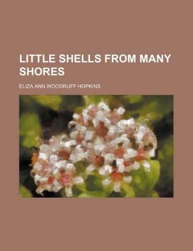 9781150679438: Little Shells From Many Shores