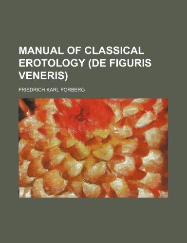 9781150682377: Manual of Classical Erotology (de Figuris Veneris)