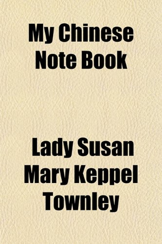 9781150687501: My Chinese Note Book