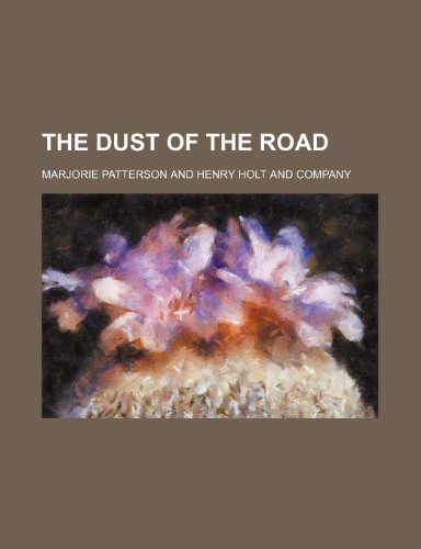 9781150718625: The Dust of the Road