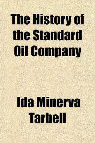 9781150722066: The History of the Standard Oil Company