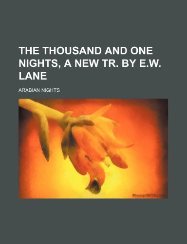 9781150735998: The thousand and one nights, a new tr. by E.W. Lane