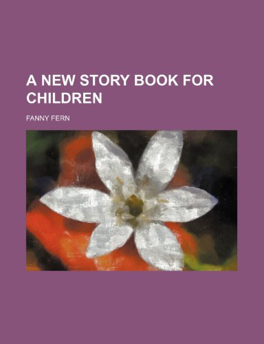 9781150741234: A New Story Book for Children