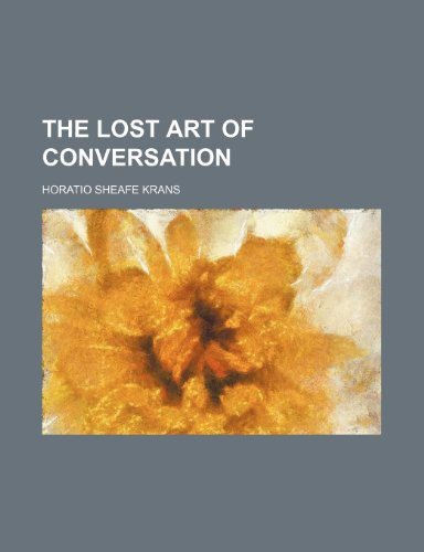 9781150760259: The lost art of conversation