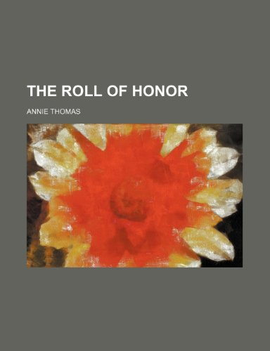 9781150761966: The Roll of Honor