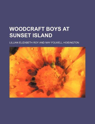 9781150764899: Woodcraft boys at Sunset Island