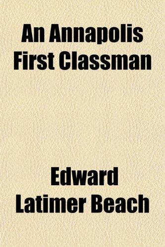 9781150767784: An Annapolis First Classman