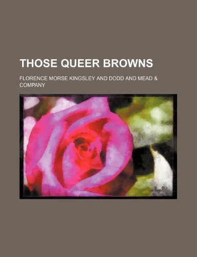 9781150791246: Those queer Browns
