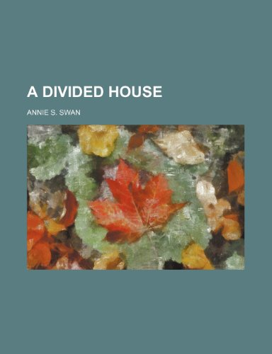 9781150796036: A Divided House