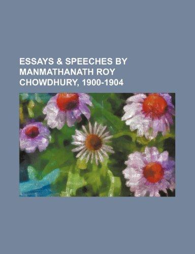 9781150800955: Essays & Speeches by Manmathanath Roy Chowdhury, 1900-1904