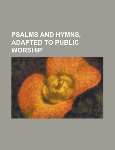 9781150807992: Psalms and Hymns, Adapted to Public Worship