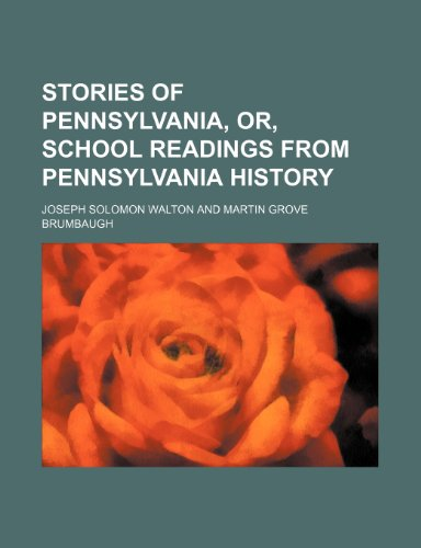 9781150809293: Stories of Pennsylvania, Or, School Readings from Pennsylvania History
