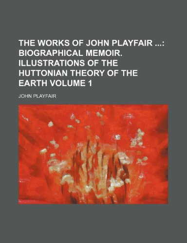 The Works of John Playfair Volume 1: John Playfair