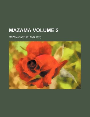 9781150813856: Mazama Volume 2