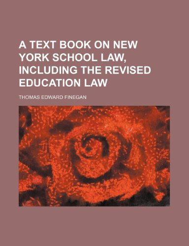 9781150822827: A Text Book on New York School Law, Including the Revised Education Law
