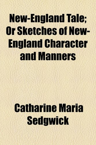 9781150831652: New-England Tale; Or Sketches of New-England Character and Manners