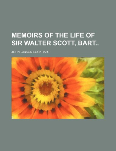9781150833212: Memoirs of the Life of Sir Walter Scott, Bart (Volume 3)