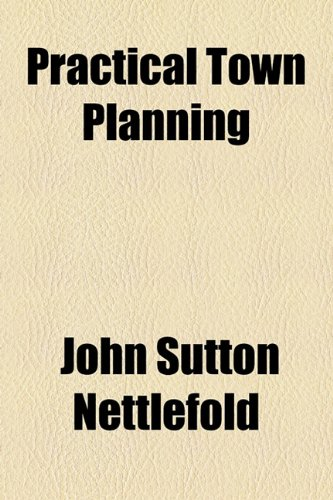 9781150833762: Practical Town Planning