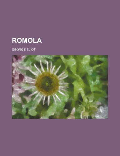 Romola (Volume 1) (1150836113) by George Eliot