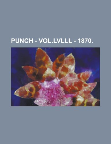 9781150841231: Punch - Vol.LVLLL - 1870.