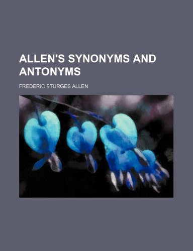 9781150849848: Allen's synonyms and antonyms