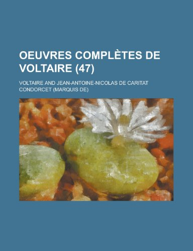 9781150851759: Oeuvres Completes de Voltaire (47 )