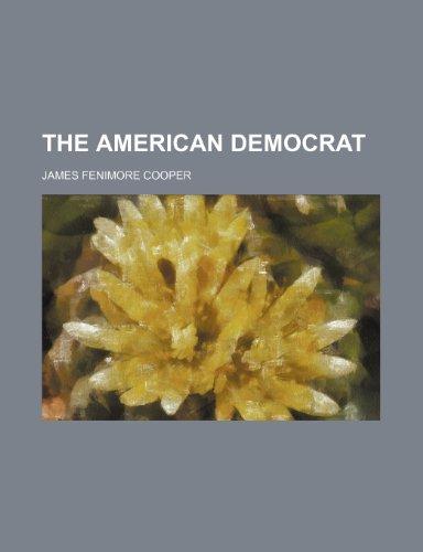 9781150855252: The American Democrat