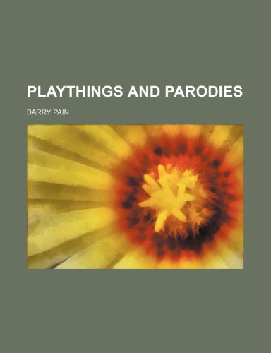 9781150856174: Playthings and parodies