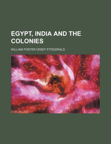 9781150859052: Egypt, India and the colonies