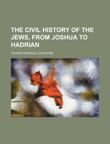 9781150889127: The Civil History of the Jews, from Joshua to Hadrian