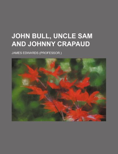 John Bull, Uncle Sam and Johnny Crapaud (1150896698) by Edwards, James
