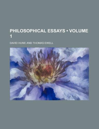 Philosophical Essays (Volume 1) (1150896825) by David Hume