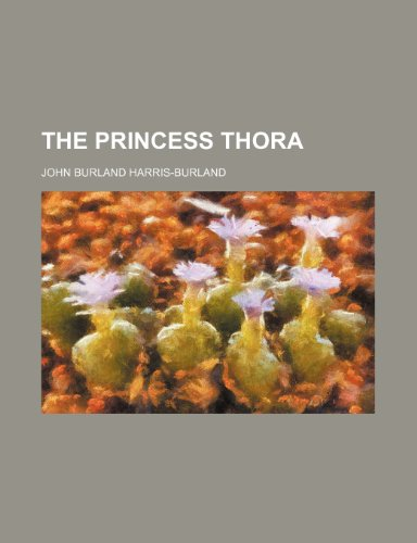 9781150899478: The Princess Thora