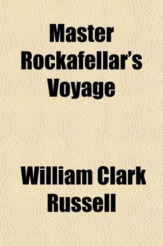 9781150908927: Master Rockafellar's Voyage