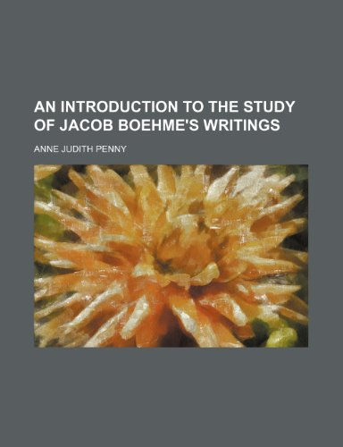 9781150915987: An Introduction to the Study of Jacob Boehme's Writings