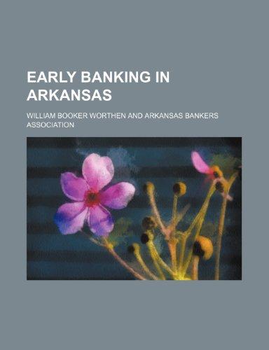 9781150918278: Early Banking in Arkansas
