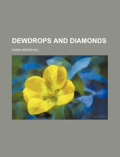 9781150918872: Dewdrops and Diamonds