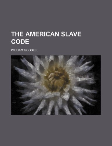 9781150930485: The American Slave Code
