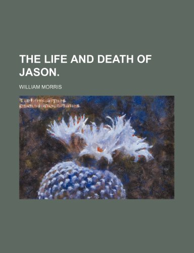 9781150931048: The Life and Death of Jason.
