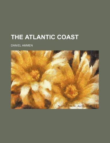 9781150949289: The Atlantic Coast