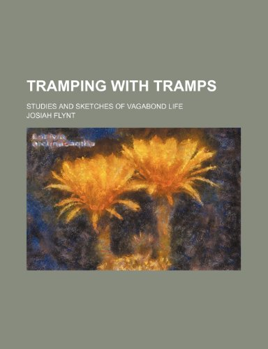 9781150951657: Tramping with Tramps; Studies and Sketches of Vagabond Life