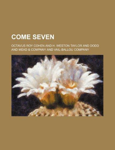 9781150978708: Come Seven