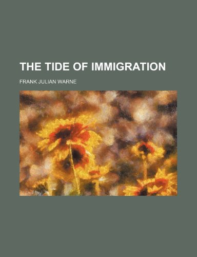 9781150983306: The Tide of Immigration