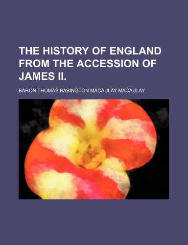 9781150991929: The History of England From the Accession of James Ii. (Volume 2)