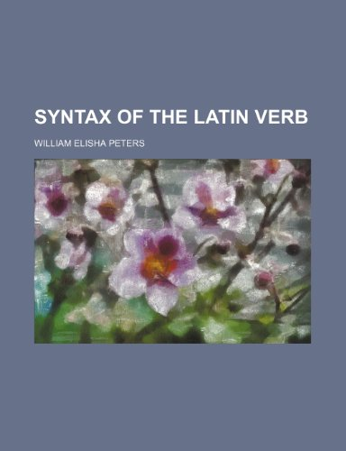 9781151007926: Syntax of the Latin Verb
